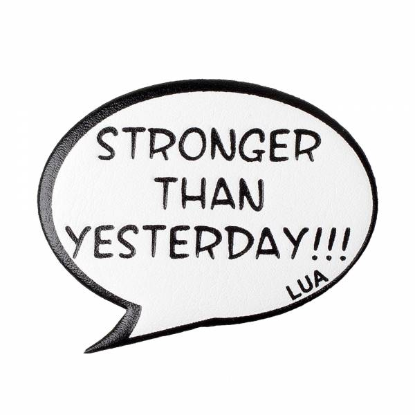 stronger than yesterday sticker